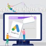 google-ads-kalite-puanı